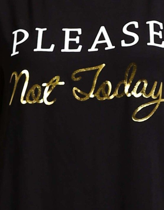 Please Not Today T-Shirt